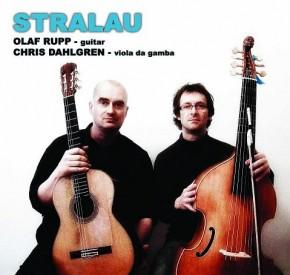 Olaf Rupp & Chris Dahlgren - STRALAU